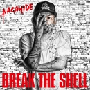 BREAK THE SHELL/NAGAHIDE