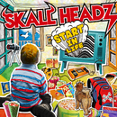 START IN LIFE/SKALL HEADZ