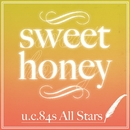 SWEET HONEY(配信限定パッケージ)/U.C.84s All Stars