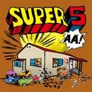 SUPER5/嗚呼