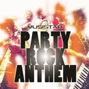Party Rock Anthem(配信限定パッケージ)/Musistar