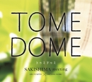 TOME DOME/SAKISHIMA meeting