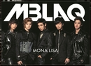 MONA LISA -Japanese Version-/MBLAQ