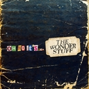 OH NO... IT'S THE WONDER STUFF/THE WONDER STUFF