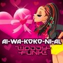 AI-WA-KOKO-NI-AL/WODDYFUNK