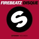 Disque/Firebeatz