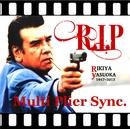 R.I.P ~ for Rikiya Yasuoka ~/Multi Plier Sync
