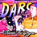 Daro - Single/Weapon The Rhyme