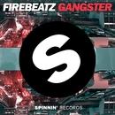 Gangster (Original Mix)/Firebeatz