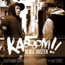 KABOOOM!!!!/BLOCK BUSTER
