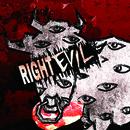 RIGHT EVIL 【初回限定盤 Aタイプ】/コドモドラゴン