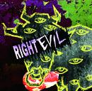 RIGHT EVIL 【通常盤 Bタイプ】/コドモドラゴン