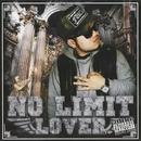 NO LIMIT/LOVER