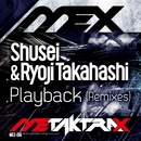 Playback(Remixes)/SHUSEI & Ryoji Takahashi