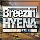 Breezin'/HYENA