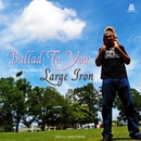 BALLAD TO YOU/LARGE IRON for MIC JACK PRODUCTION