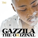 THE ORIZINAL/GAZZILA