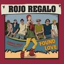 FOUND LOVE/ROJO REGALO