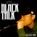 BLACK TALK/DAI a.k.a MARIFA