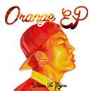 Orange EP/Weapon The Rhyme