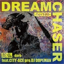 DREAM CHASER ~0or100 feat.CITY-ACE/陀仏-darb-