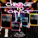 CHANGE TO CHANCE(配信限定パッケージ)/Black Gene For the Next  Scene