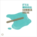 Summer Break EP/It's A Musical