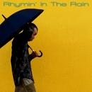 RYHMIN' IN THE RAIN/茂千代