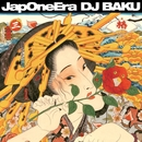 JapOneEra/DJ BAKU