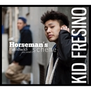 Horseman's Scheme/KID FRESINO