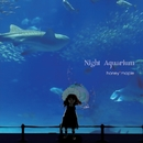 Night Aquarium/honey maple