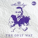 The Only Way/Shermanology