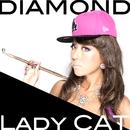 DIAMOND/LADY CAT