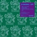 EP2/DJ MAYAKU (LEF!!! CREW!!!)