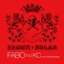 FABO feat. KC From CHOMORANMA/BROWN SUGAR