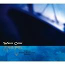 WATER COLOR/WATER COLOR (伊藤広規, 松下誠, Sachiko)