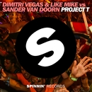 Project T (Original Mix)/Dimitri Vegas & Like Mike vs. Sander van Doorn