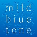 mild blue tone/フジムラトヲル