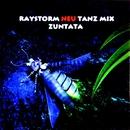 レイストーム -ノイ・タンツ・ミックス-/ZUNTATA