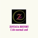 ZUNTATA HISTORY L'ab-normal 2nd/ZUNTATA