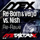 Re-Rave/Re-Born & Verjo vs. Nish