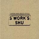 ZUNTATA RARE SELECTION Vol.3 S'WORK'S/SHU (ZUNTATA)