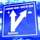 ランディング・ギア / サイド・バイ・サイド/ZUNTATA