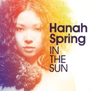 IN THE SUN/Hanah Spring