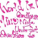 World Iz Mine/Gandharaz Ninja Underfoot feat Sean Price