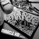 MIRACLE KID remix/茂千代