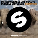 Stampede -Single/Dimitri Vegas & Like Mike vs DVBBS & Borgeous