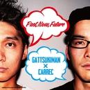 Past,Now,Future/GATTSUKIMAN×CARREC