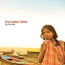 The Indian Waltz/Ug Noodle