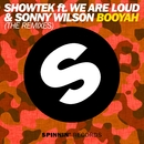 Booyah (The Remixes) (feat.We Are Loud & Sonny Wilson)/Showtek